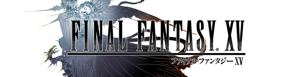 Final Fantasy XV – Completion and Demo